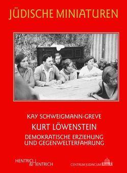 Kurt Löwenstein von Schweigmann-Greve,  Kay