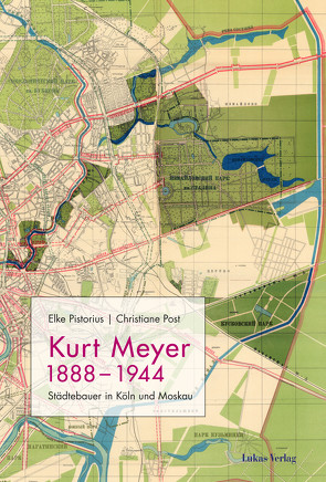 Kurt Meyer 1888–1944 von Pistorius,  Elke, Post,  Christiane