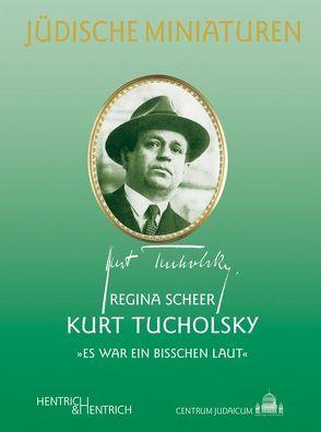Kurt Tucholsky von Scheer,  Regina