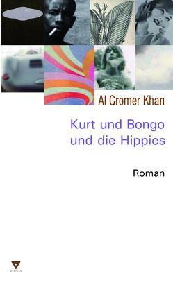 Kurt und Bongo und die Hippies von Gromer Khan,  Al