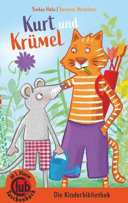 Kurt und Krümel von Hula,  Saskia, Wechdorn,  Susanne