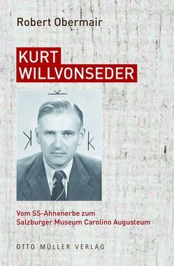Kurt Willvonseder von Obermair,  Robert