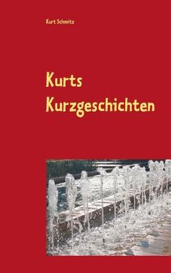 Kurts Geschichten von Schmitz,  Kurt
