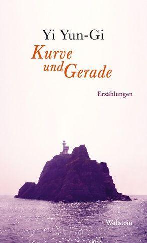 Kurve und Gerade von Augustin,  Matthias, Park,  Kyunghee, Yi,  Yun-Gi
