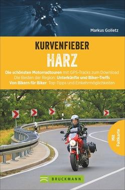 Kurvenfieber Harz von Golletz,  Markus