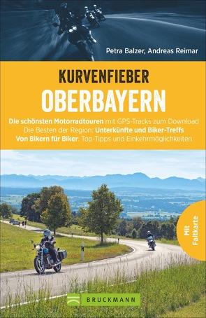 Kurvenfieber Oberbayern von Balzer,  Petra, Reimar,  Andreas, Studt,  Heinz E.