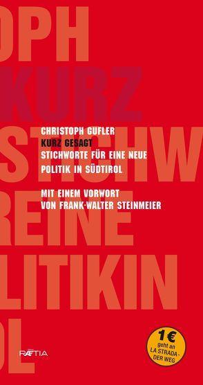 Kurz gesagt von Gufler,  Christoph, Steinmeier,  Frank-Walter
