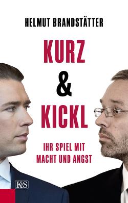 Kurz & Kickl von Brandstätter,  Helmut
