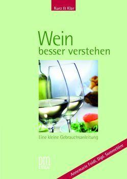 Kurz & Klar – Wein besser verstehen von Foidl,  Annemarie