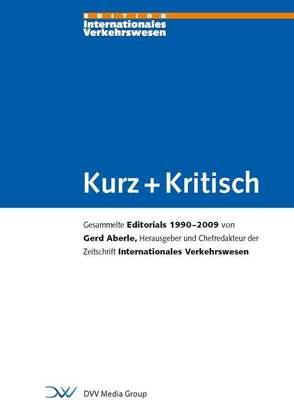 Kurz + Kritisch von Aberle,  Gerd