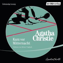 Kurz vor Mitternacht von Christie,  Agatha, Unglaub,  Reiner, von Wiese,  Ursula