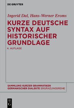 Kurze deutsche Syntax auf historischer Grundlage von Dal,  Ingerid, Eroms,  Hans-Werner