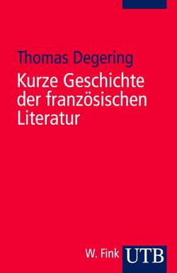 Kurze Geschichte der französischen Literatur von Degering,  Thomas