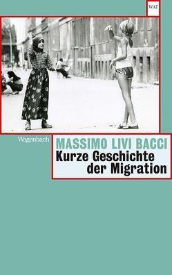 Kurze Geschichte der Migration von Livi Bacci,  Massimo, Schneider,  Marianne