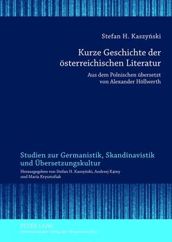 Kurze Geschichte der österreichischen Literatur von Kaszyński,  Stefan H