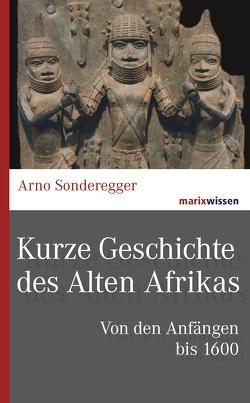 Kurze Geschichte des Alten Afrikas von Sonderegger,  Arno
