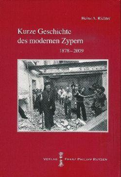 Kurze Geschichte des modernen Zypern von Richter,  Heinz A.