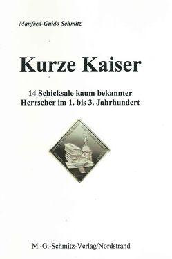 Kurze Kaiser von Schmitz,  Manfred G