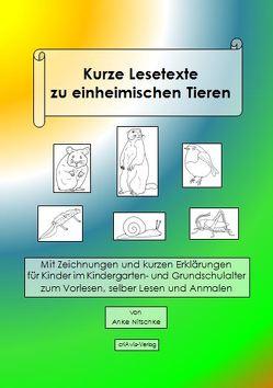 Kurze Lesetexte zu einheimischen Tieren von Nitschke,  Anke