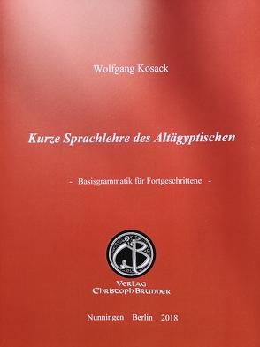 Kurze Sprachlehre des Altägyptischen von Kosack,  Wolfgang