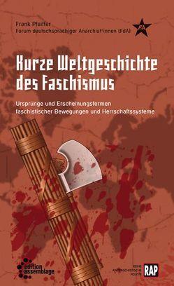 Kurze Weltgeschichte des Faschismus von Pfeiffer,  Frank