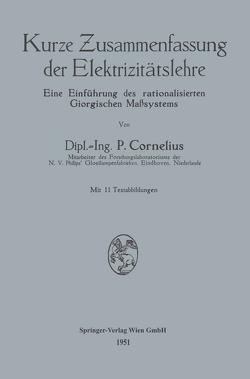 Kurze Zusammenfassung der Elektrizitätslehre von Cornelius,  Peter