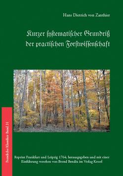 kurzer systematischer Grundriß der practischen Forstwissenschaft. von Zanthier,  H. D. von