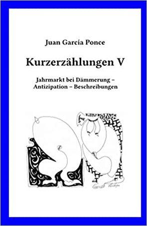 Kurzerzählungen V von García Ponce,  Juan, Sasse,  Mathias