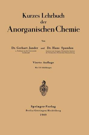 Kurzes Lehrbuch der Anorganischen Chemie von Jander,  Gerhart, Spandau,  Hans