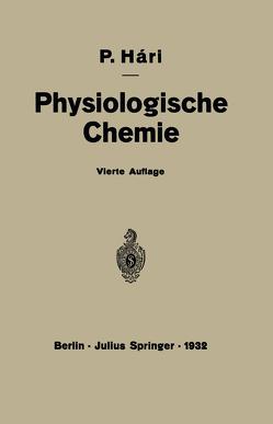 Kurzes Lehrbuch der Physiologischen Chemie von Haari,  Paul