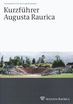Kurzführer Augusta Raurica von Pfäffli,  Barbara
