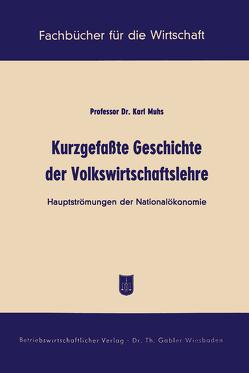 Kurzgefaßte Geschichte der Volkswirtschaftslehre von Muhs,  Karl