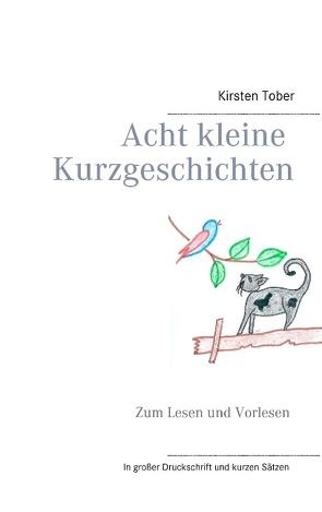 Kurzgeschichten von Tober,  Kirsten