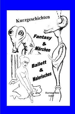 Kurzgeschichten von Bolz,  Hartmut