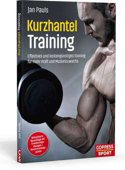 Kurzhantel-Training von Pauls,  Jan