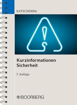 Kurzinformationen Sicherheit von Gilles,  Peter, Katschemba,  Torsten, Otto,  Frank