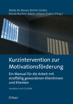Kurzintervention zur Motivationsförderung von Breuer,  Maike M., Buchen-Adam,  Nicola, Endres,  Johann, Gerber,  Kerstin