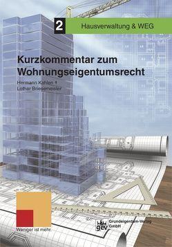 Kurzkommentar zum Wohnungseigentumsrecht von Briesemeister,  Dr. Lothar