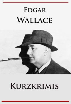 Kurzkrimis von Wallace,  Edgar