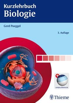 Kurzlehrbuch Biologie von Poeggel,  Gerd
