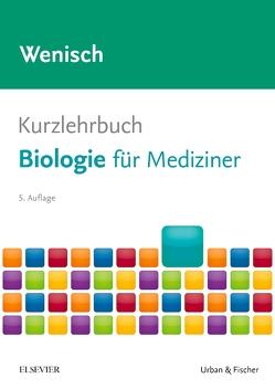Kurzlehrbuch Biologie von Wenisch,  Thomas