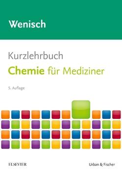 Kurzlehrbuch Chemie von Wenisch,  Thomas
