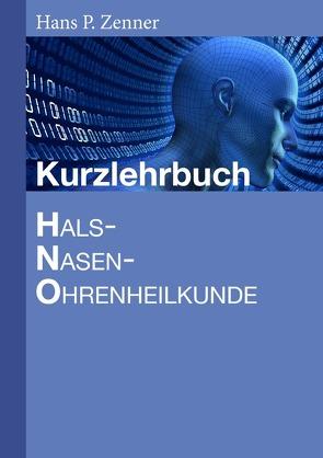 Kurzlehrbuch HNO-Heilkunde von Zenner ,  Hans-Peter