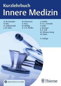 Kurzlehrbuch Innere Medizin von Baenkler,  Hanns-Wolf, Bals,  Robert, Goldschmidt,  Hartmut, Hahn,  Johannes-Martin, Hinterseer,  Martin