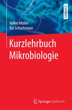 Kurzlehrbuch Mikrobiologie von Mueller,  Volker