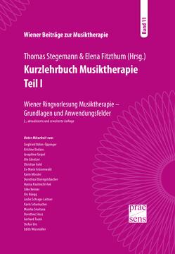 Kurzlehrbuch Musiktherapie. Teil I von Fitzthum,  Elena, Stegemann,  Thomas