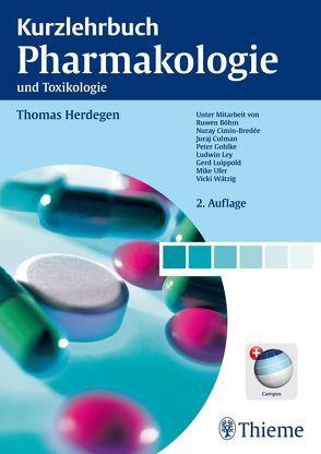 Kurzlehrbuch Pharmakologie und Toxikologie von Herdegen,  Thomas