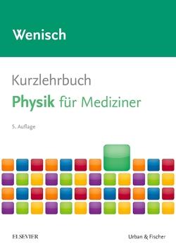 Kurzlehrbuch Physik von Wenisch,  Thomas