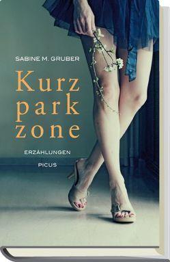 Kurzparkzone von Gruber,  Sabine M.