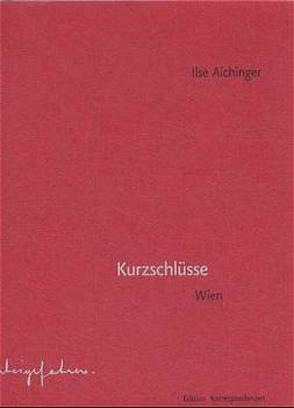 Kurzschlüsse von Aichinger,  Ilse, Fässler,  Simone